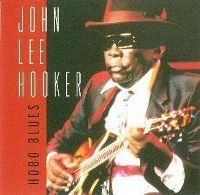 Cover John Lee Hooker - Hobo Blues [2003]